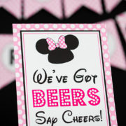 Minnie Mouse We've Got Beers Say Cheers Signs