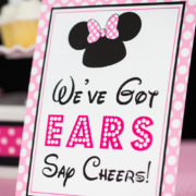 We've Minnie Mouse Got Ears Say Cheers Signs