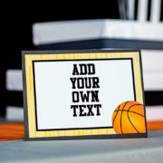 Basketball Party Sign You Can Edit Yourself