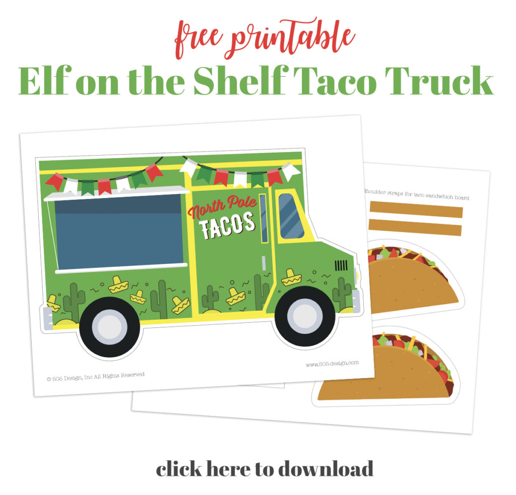 Free Printable Taco Truck for Elf on the Shelf